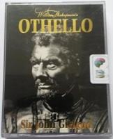 Othello written by William Shakespeare performed by John Gielgud, Michael Benthall, Joss Ackland and Ralph Richardson on Cassette (Abridged)