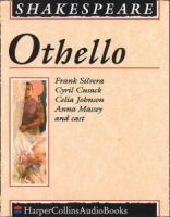 Othello written by William Shakespeare performed by Frank Silvera, Cyril Cusack, Celia Johnson and Anna Massey on Cassette (Unabridged)