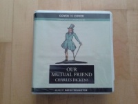 Our Mutual Friend written by Charles Dickens performed by David Troughton on CD (Unabridged)
