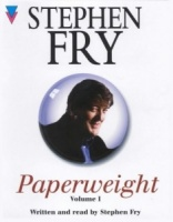 Paperweight written by Stephen Fry performed by Stephen Fry on Cassette (Abridged)