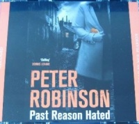 Past Reason Hated written by Peter Robinson performed by Neil Pearson on CD (Abridged)