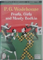 Pearls, Girls and Monty Bodkin written by P.G. Wodehouse performed by Jonathan Cecil on Cassette (Unabridged)