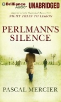 Perlmann's Silence written by Pascal Mercier performed by Mel Foster on MP3 CD (Unabridged)