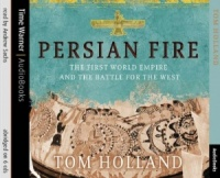 Persian Fire written by Tom Holland performed by Andrew Sachs on CD (Abridged)