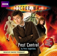Doctor Who - Pest Control written by Peter Anghelides performed by David Tennant on CD (Abridged)