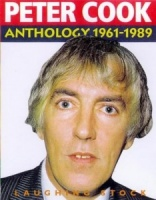 Peter Cook Anthology written by Peter Cook performed by Peter Cook, Dudley Moore, Alan Bennett and Rowan Atkinson on Cassette (Abridged)