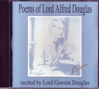 Poems of Lord Alfred Douglas written by Lord Alfred Douglas performed by Lord Gawain Douglas on CD (Unabridged)