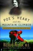 Poe's Heart and the Mountain Climber written by Richard Restak M.D. performed by Richard Restak on CD (Abridged)