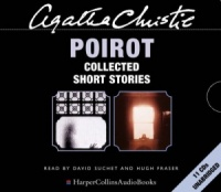 Poirot Collected Short Stories written by Agatha Christie performed by David Suchet and Hugh Fraser on CD (Unabridged)