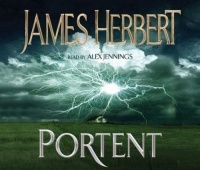 Portent written by James Herbert performed by Alex Jennings on CD (Abridged)