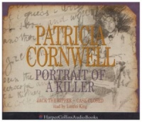 Portrait of a Killer: Jack the Ripper - Case Closed written by Patricia Cornwell performed by Lorelei King  on CD (Abridged)