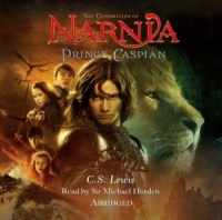 Part 4 of the Chronicles of Narnia - Prince Caspian written by C.S. Lewis performed by BBC Full Cast Dramatisation on CD (Abridged)
