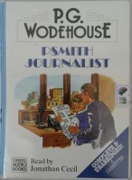 Psmith Journalist written by P.G. Wodehouse performed by Jonathan Cecil on Cassette (Unabridged)