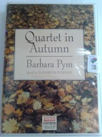 Quartet in Autumn written by Barbara Pym performed by Elizabeth Stephan on Cassette (Unabridged)