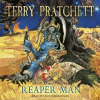 Reaper Man written by Terry Pratchett performed by Tony Robinson on CD (Abridged)