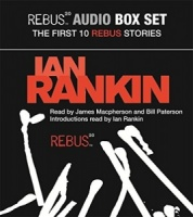 The Complete Rebus - Part One written by Ian Rankin performed by James Macpherson and Bill Paterson on CD (Abridged)