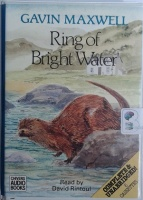 Ring of Bright Water written by Gavin Maxwell performed by David Rintoul on Cassette (Unabridged)