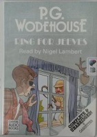 Ring for Jeeves written by P.G. Wodehouse performed by Nigel Lambert on Cassette (Unabridged)