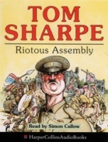 Riotous Assembly written by Tom Sharpe performed by Simon Callow on Cassette (Abridged)