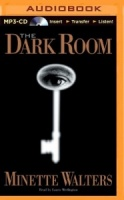 The Dark Room written by Minette Walters performed by Laural Merlington on MP3 CD (Unabridged)