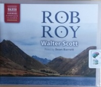 Rob Roy written by Walter Scott performed by Sean Barrett on CD (Unabridged)