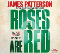 Roses are Red written by James Patterson performed by Keith David and Jason Culp on CD (Abridged)