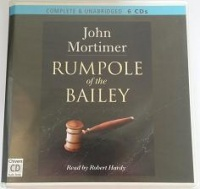Rumpole of the Bailey written by John Mortimer performed by Robert Hardy on CD (Unabridged)