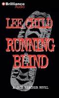 Running Blind written by Lee Child performed by Dick Hill on CD (Abridged)