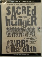 Sacred Hunger written by Barry Unsworth performed by David Rintoul on Cassette (Unabridged)