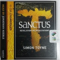 Sanctus - Revelation or Devastation? written by Simon Toyne performed by Jonathan Keeble on CD (Unabridged)