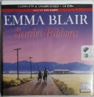 Scarlet Ribbons written by Emma Blair performed by Eve Karpf on CD (Unabridged)