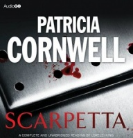 Scarpetta written by Patricia Cornwell performed by Lorelei King on CD (Unabridged)