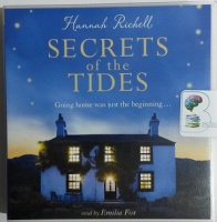 Secrets of the Tides written by Hannah Richell performed by Emilia Fox on CD (Unabridged)