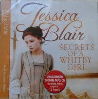 Secrets of a Whitby Girl written by Jessica Blair performed by Anne Dover on MP3 CD (Unabridged)