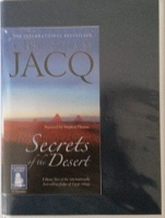 Secrets of the Desert written by Christian Jacq performed by Stephen Thorne on Cassette (Unabridged)