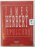 Sepulchre written by James Herbert performed by Sean Barrett on Cassette (Unabridged)