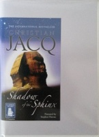 Shadow of the Sphinx written by Christian Jacq performed by Stephen Thorne on Cassette (Unabridged)