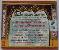 Shakespeare Stories adapted from Lambs' Tales frrom Shakespeare written by Jane McCulloch performed by Derek Jacobi and Jane Lapotaire on CD (Abridged)