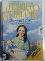Shamrock Green written by Jessica Stirling performed by Rowena Cooper on Cassette (Unabridged)