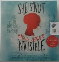 She is Not Invisible written by Marcus Sedgwick performed by Anna Cannings on CD (Unabridged)