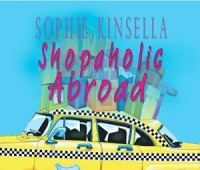 Shopaholic Abroad written by Sophie Kinsella performed by Emily Gray on MP3 Player (Unabridged)