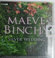Silver Wedding written by Maeve Binchy performed by Kate Binchy on CD (Unabridged)