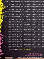 I Will Not Write an Unsensored, Unathorised, History of the Simpsons written by John Ortved performed by John Allen Nelson and Justine Eyre on MP3 CD (Unabridged)