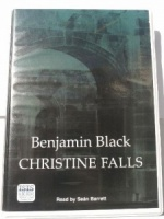Christine Falls written by Benjamin Black performed by Sean Barrett on Cassette (Unabridged)