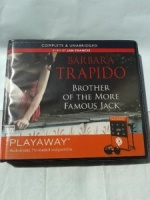 Brother of the More Famous Jack written by Barbara Trapido performed by Jan Francis on MP3 Player (Unabridged)