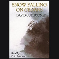 Snow Falling on Cedars written by David Guterson performed by Peter Marinker on CD (Unabridged)