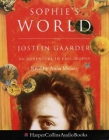 Sophie's World - An Adventure in Philosophy written by Jostein Gaarder performed by Anna Massey on Cassette (Abridged)