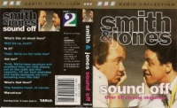 Smith and Jones Sound Off written by Smith and Jones performed by Mel Smith and Griff Rhys Jones on Cassette (Unabridged)