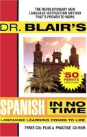 Dr. Blair's Spanish in No Time written by Dr Blair performed by Dr. Blair on CD (Unabridged)