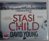 Stasi Child - A Karin Muller Thriller written by David Young performed by Julia Barrie on CD (Unabridged)
